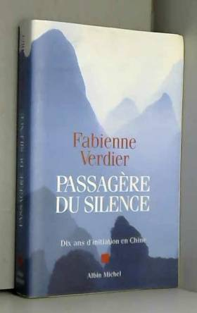 Passagère du silence : Dix...