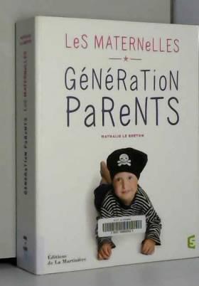Nathalie Le breton et Marine Vernin - Génération parents