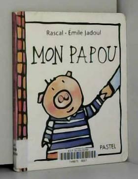 Rascal et Emile Jadoul - Mon papou