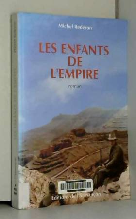 Michel Rederon - Les enfants de l'empire