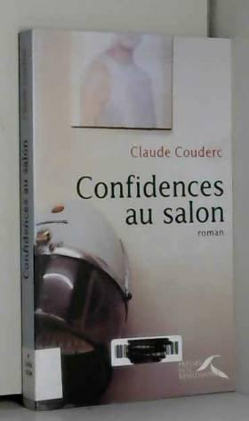 Claude Couderc - Confidences au salon