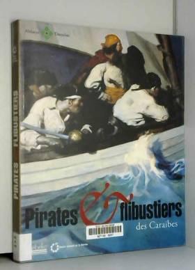 Pirates et flibustiers des...