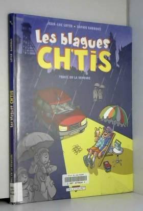 Jean-Luc Loyer et Sophie Barroux - Les blagues ch'tis, Tome 1 : Terril en la demeure