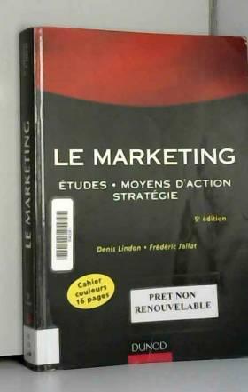 Le Marketing : Etudes,...