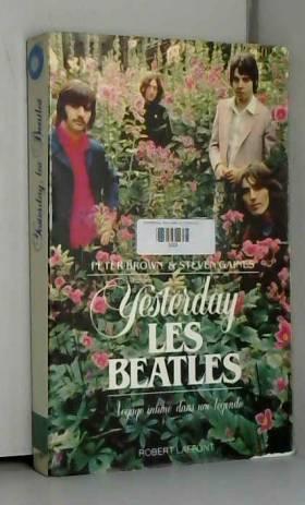 Yesterday, les Beatles :...