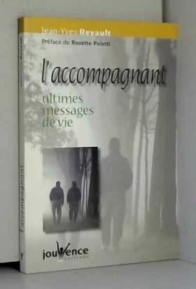 L'accompagnant: Ultimes...