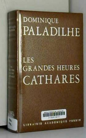 Les grandes heures Cathares