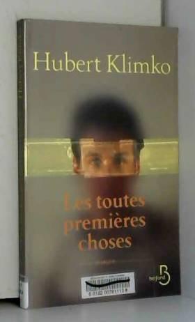 Hubert KLIMKO et Véronique PATTE - Les Toutes Premières Choses
