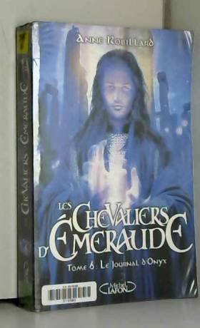 Les Chevaliers d'Emeraude,...
