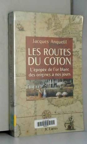 LES ROUTES DU COTON....