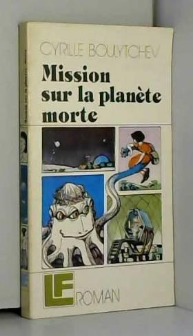 Mission sur la planète morte