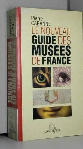 Le nouveau guide des musées...