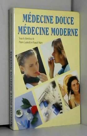 Medecine douce, medecine...