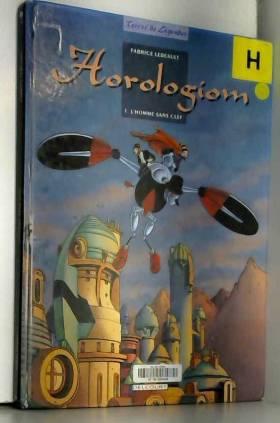 Horologiom, tome 1 :...