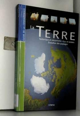 La Terre : Tectonique et...
