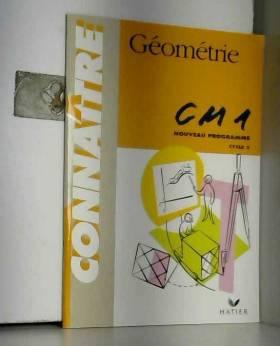 Connaître : Géométrie, CM1...