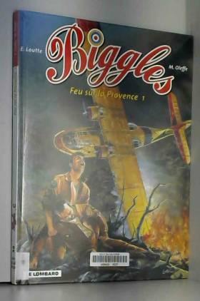 Biggles, n° 12 : Feu sur la...