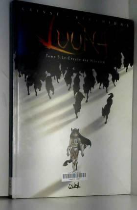 Luuna, Tome 5 : Le Cercle...