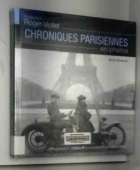 Anne Chabrol et Roland Hall - Chroniques parisiennes en photos