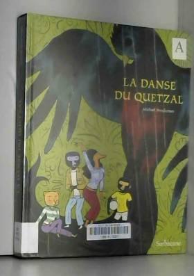 Michaël Sterckeman - La danse du Quetzal