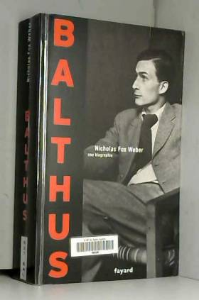 Balthus : Une biographie