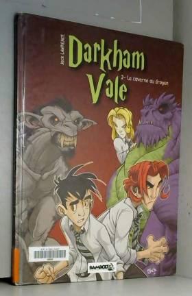Darkham Vale, Tome 2 : La...