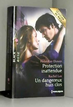 Protection inattendue - Un...