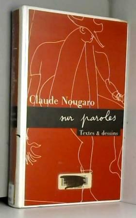 NOUGARO SUR PAROLES. Textes...