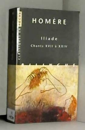 Iliade, tome 3 : Chants...