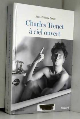 Charles Trenet à ciel ouvert
