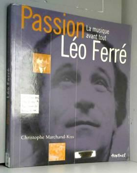 Passion Léo Ferré : La...