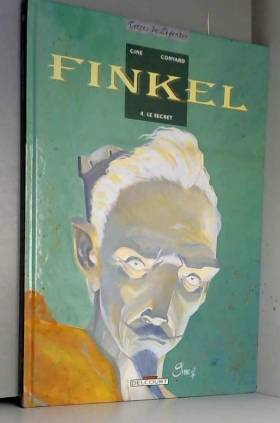 Finkel, tome 4 : Le Secret