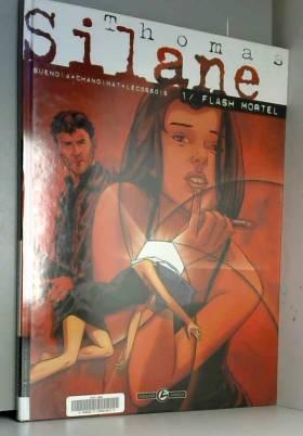 Thomas Silane, tome 1 :...