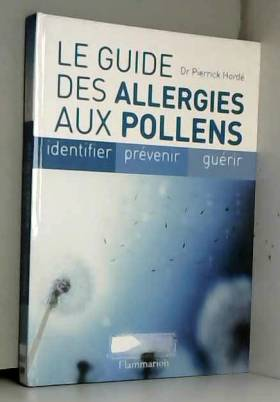 Le guide des allergies aux...