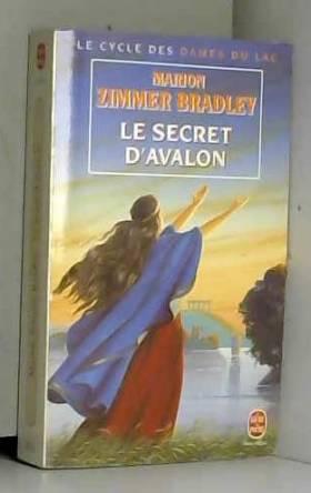 Les Dames du Lac, tome 3 :...