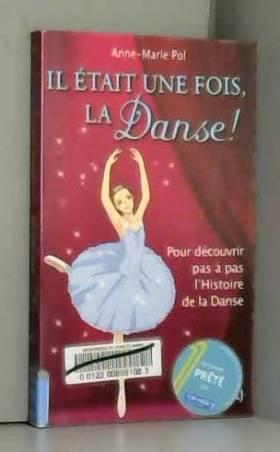 Hors-série Danse : Il était...