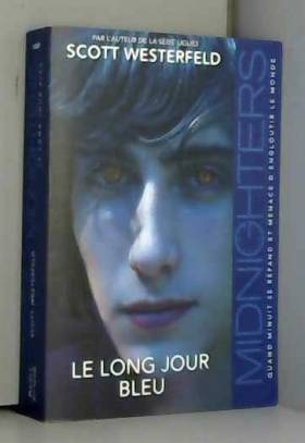 Midnighters, Tome 3 : Le...