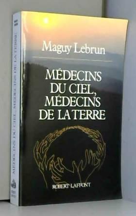 Médecins du Ciel, médecins...