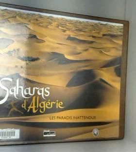 Saharas d'Algérie, les...