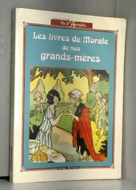 Les livres de morale de nos...
