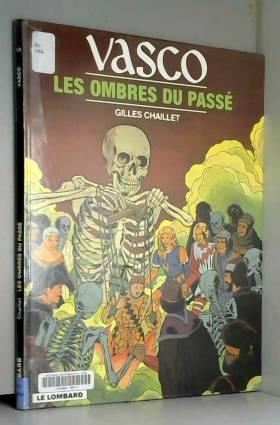 Vasco, tome 19 : Les Ombres...