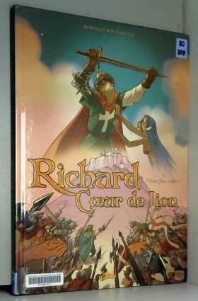 Richard Coeur de Lion, Tome...