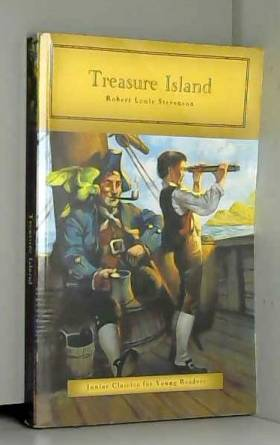 Robert Louis Stevenson - Treasure Island (Junior Classics for Young Readers, Volume 1 of 1)