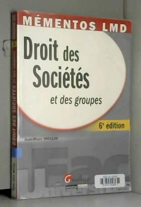 Jean-Marc Moulin - Droit des sociétés et des groupes