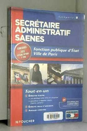 Jacqueline Kermarec, Micheline Friédérich, Paul... - Secrétaire administratif SAENES Catégorie B. Fonction publique d'état Ville de Paris Concours 2013