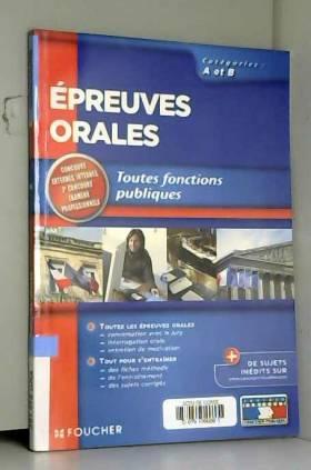 Gérard Terrien et Bruno Rapatout - Epreuves orales : Toutes fonctions publiques Catégories A et B