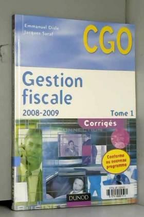 Emmanuel Disle et Jacques Saraf - Gestion Fiscale  - Tome 1 - Huitième Edition