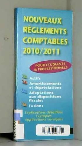 ANNELISE COULEAU-DUPONT, PASCAL LEPINE et... - NOUVEAUX REGL COMPTABLES 10/11