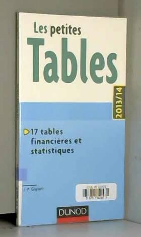 Jean-Pascal Gayant - Les petites Tables 2013/14 - 17 tables financières et statistiques