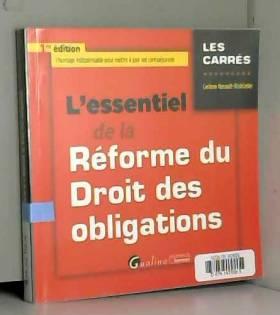 Corinne Renault-brahinsky - L'Essentiel de la Réforme du Droit des obligations